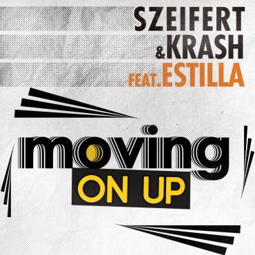Szeifert & Krash feat Estilla - Moving on up