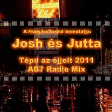 Josh és Jutta - Tépd az éjjelt 2011