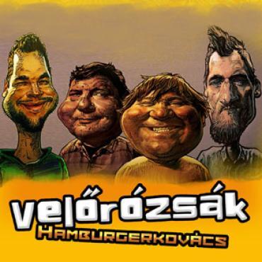 Velőrózsák – Hamburgerkovács