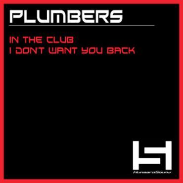 Plumbers - In the Club