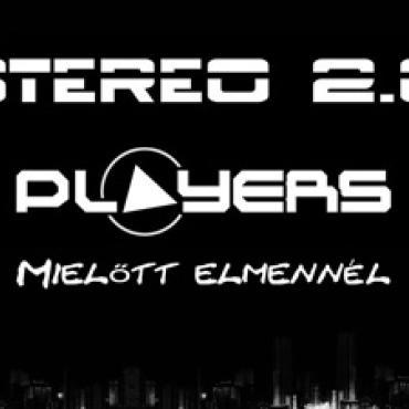 Stereo 2.0 feat. Players - Mielőtt elmennél