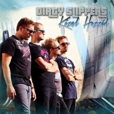 Dirty Slippers - Közel Hozzád
