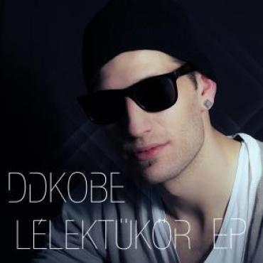 DDKobe - Lélektükör EP