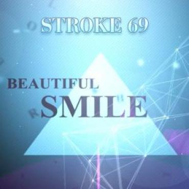 Stroke69 - Beautiful Smile