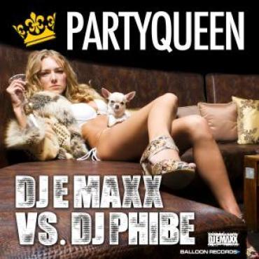 DJ E-MaxX vs. DJ Phibe - Partyqueen