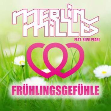 Merlin Milles feat. Silvi Pearl - Frühlingsgefühle