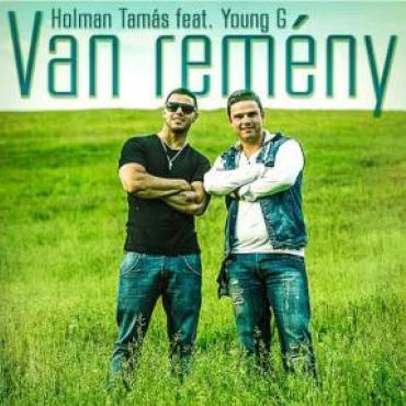 Holman Tamás & Young G - Van remény