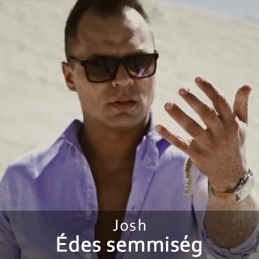 Josh - Édes semmiség ft. Gabe