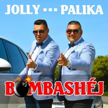 Jolly és Palika - Bomba Shéj