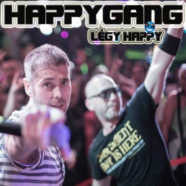 Happy Gang - Légy Happy