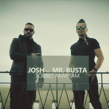 Josh ft. Mr. Busta - Többet akartam
