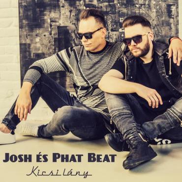 Josh és Phat Beat - Kicsi lány