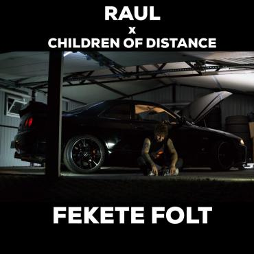 Raul x Children Of Distance - Fekete folt