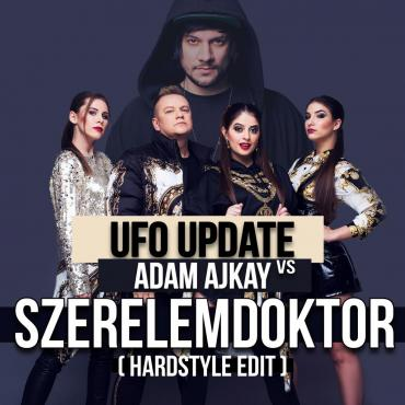 UFO UpDaTe vs. Adam Ajkay	- Szerelemdoktor (Hardstyle edit)