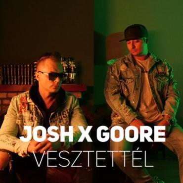 Josh x Goore - Vesztettél