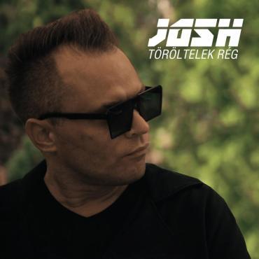 Josh - Töröltelek rég