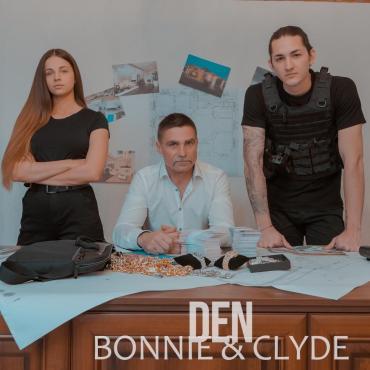 Den - Bonnie és Clyde