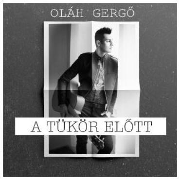 Oláh Gergő - A tükör előtt