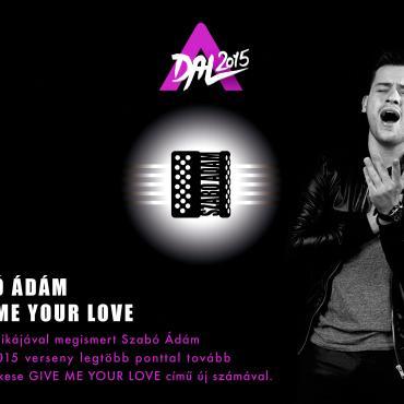 Szabó Ádám - Give me your love
