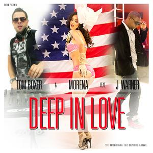 Tom Boxer & Morena feat. J Warner - Deep In Love